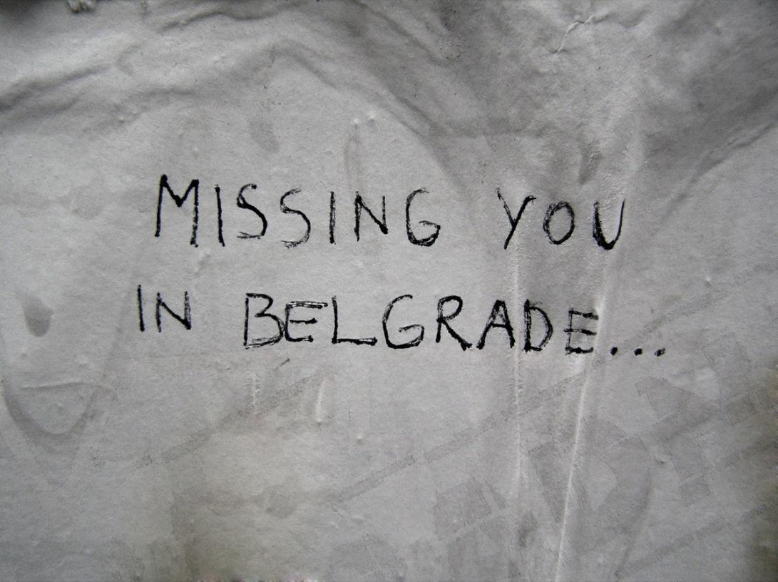missing you in  in belgrade