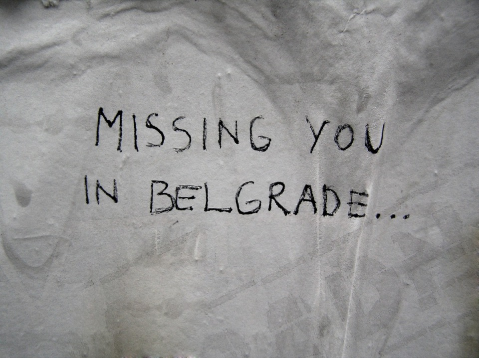 missing you in  in belgrade