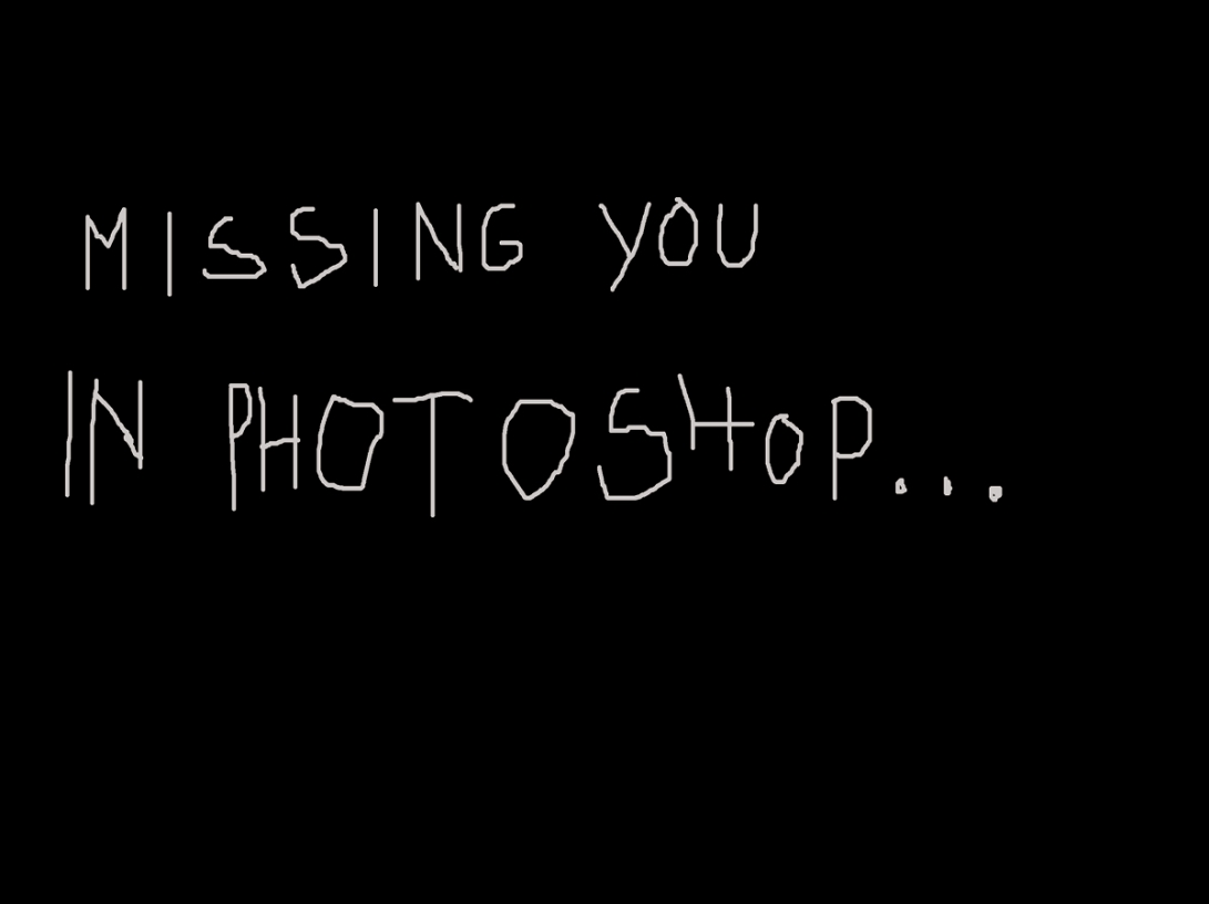 missing you in photoshop